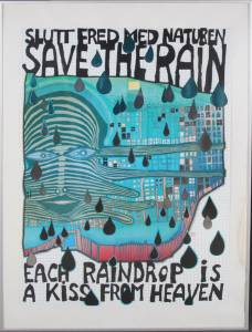 Friedensreich Hundertwasser (1928-2000): Save the Rain