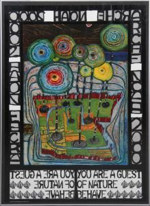 "Friedensreich Hundertwasser (1928-2000): ""You are a guest of nature behave"""